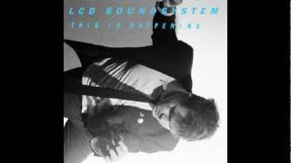Somebody's Calling Me LCD Soundsystem