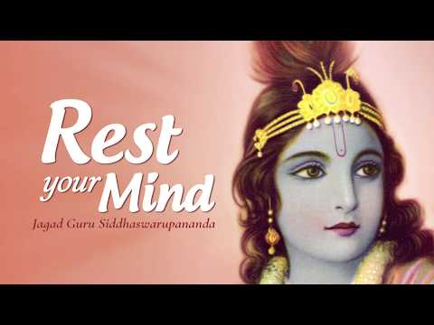 Rest Your Mind On These Blissful Mantras Sung By Jagad Guru Siddhaswarupananda