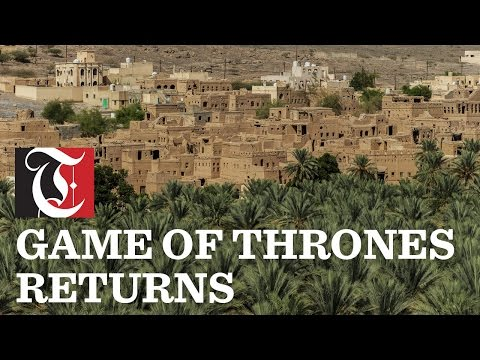 Game of Thrones season 6 premiered today, so we look at some of the places in Oman that would make a good filming location