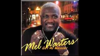 Mel Waiters - Hole In The Wall full download video download mp3 download music download