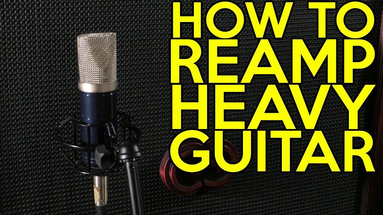 How to Reamp Heavy Guitar   SpectreSoundStudios TUTORIAL