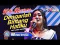 "Nella Kharisma - DENGARLAH BINTANG HATIKU "" OM ADARA "" ( Official Music Video ) [HD]"