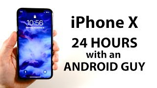 Video iPhone X: 24 hours with an Android guy (My FIRST iPhone) MP3, 3GP, MP4, WEBM, AVI, FLV November 2017