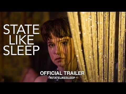 State Like Sleep (2019) | Official Trailer HD