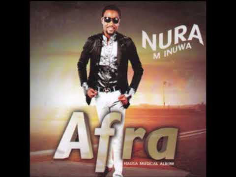 Nura M. Inuwa - So Makaho (Afra album)