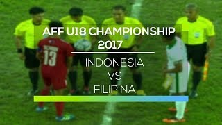 Video AFF U-18 Championship 2017 : Indonesia vs Filipina MP3, 3GP, MP4, WEBM, AVI, FLV Februari 2018