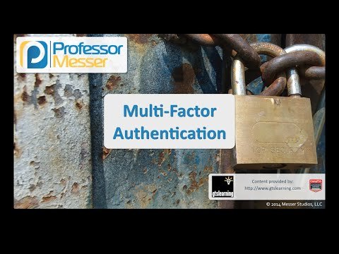 Multi-factor Authentication - CompTIA Security+ SY0-401: 5.2
