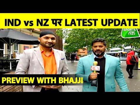 Nottingham से Live: Harbhajan Singh और Vikrant Gupta के साथ Ind vs Nz का Preview   #CWC19