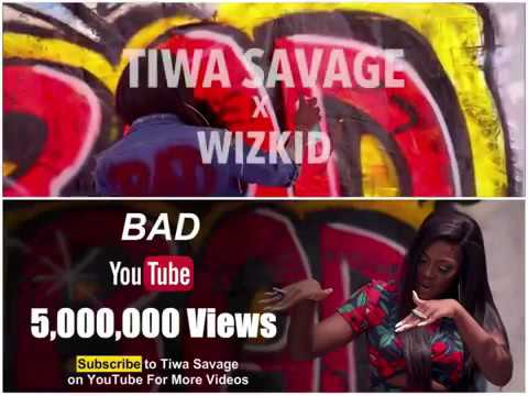 "TiwaSavage Video""Bad""ft Wizkid Hit 5million+ View On YouTube,Congrats MamaJamil"