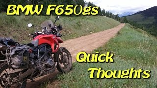 10. BMW F-650 GS - Quick Thoughts