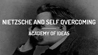 Nietzsche And Self Overcoming
