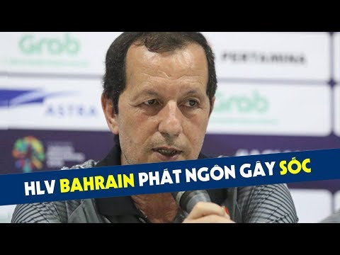HLV Bahrain phát ngôn ''sốc'' trước cuộc đại chiến với Olympic Việt Nam (видео)
