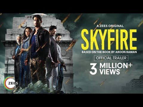 Skyfire | Official Trailer | A Zee5 Original | Prateik Babbar, Sonal Chauhan | Premieres 22nd May
