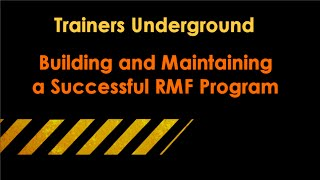 Building and Maintaining a Successful RMF Program