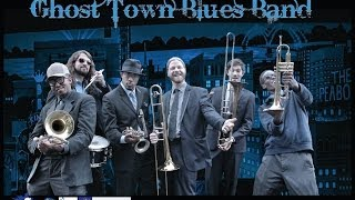 GHOST TOWN BLUES BAND (480p For Best Audio)