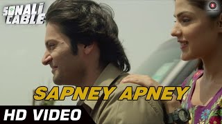 Sapney Apney Official Video | Sonali Cable