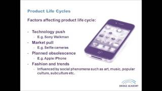 Discusses the life cycle of a product from introduction to decline. This video explores the ideas of 'technology push', 'market pull' and 'planned obsolescence' ...
