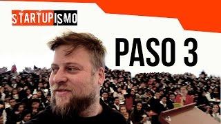 Startupismo - Paso 3: Crea un producto que haga billete