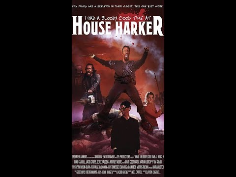 I Had A Bloody Good Time At House Harker/ Triple B Movie Review