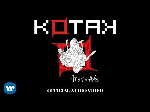 Download Lagu KOTAK - Masih Ada (Official Video Audio) Music Video