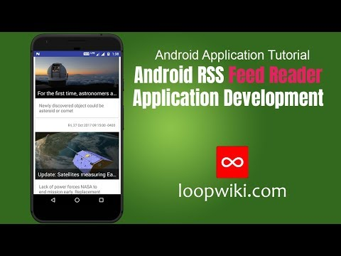 Android RSS Feed Reader Application Development  | loopwiki.com