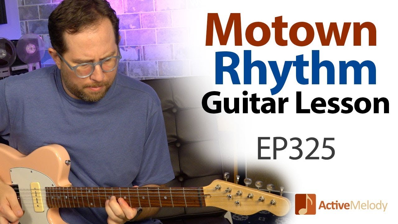 Soul / Motown Rhythm Guitar Lesson – Learn several classic rhythm fills – Rhythm Guitar Lesson EP325