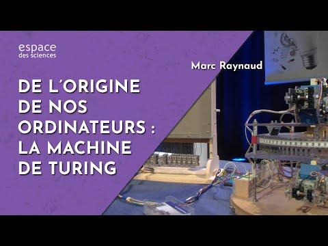 🍎 [Marc Raynaud] De l'origine de nos ordinateurs : la machine de Turing