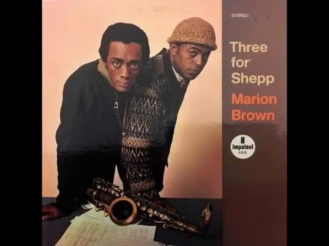 Marion Brown – Three For Shepp (Full Album)