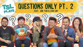 Video TSL Plays: Questions Only 2.0 (feat. Joie Tan & Lew Loh) MP3, 3GP, MP4, WEBM, AVI, FLV Februari 2019