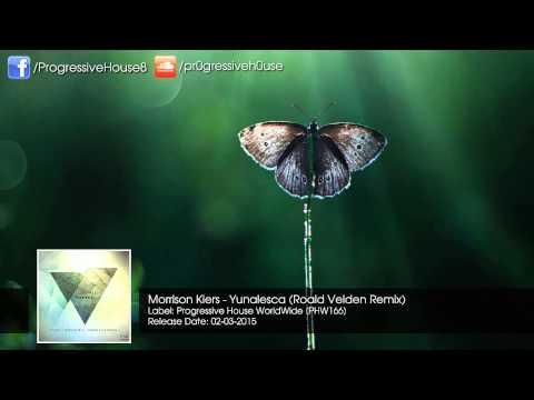 Morrison Kiers - Yunalesca (Roald Velden Remix)