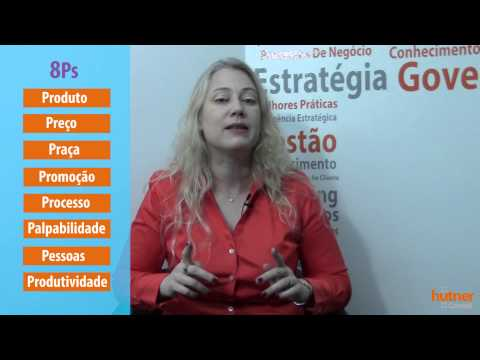 Os 8 Ps do Marketing de serviço :: Alexandra Hütner