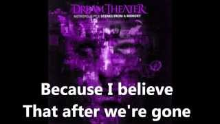 "Dream Theater - ""The Spirit Carries On"" Lyrics In Video"