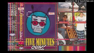 Five Minutes - Ouw (Minus one)