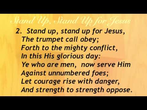 Stand Up, Stand Up for Jesus (Baptist Hymnal #485)