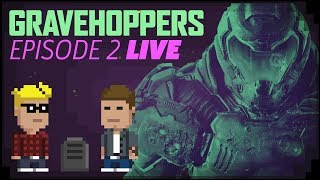 DOOM With 1 Life - GraveHoppers Ep.2 LIVE
