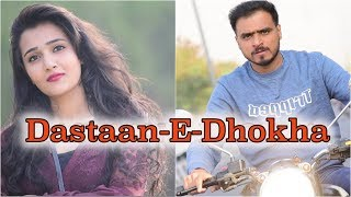 Video Dastaan - E - Dhokha *Amit Bhadana* MP3, 3GP, MP4, WEBM, AVI, FLV Juli 2018