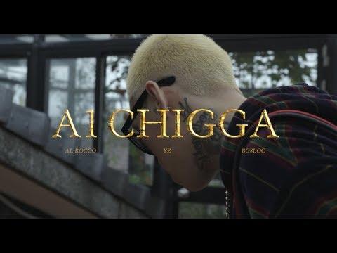 Video 于耀智 YZ - A-1 CHIGGA (Feat. Al Rocco BG8LOCC ) Official Music Video download in MP3, 3GP, MP4, WEBM, AVI, FLV January 2017