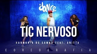 Tic Nervoso - Harmonia do Samba feat. Anitta  | FitDance TV (Coreografia) Dance Video