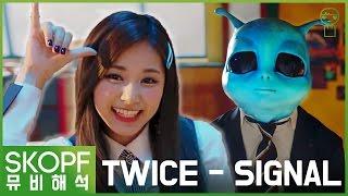 Video [MV Theory] TWICE - SIGNAL : Twice are aliens? & 'Cheer Up' again? [SKOPF] MP3, 3GP, MP4, WEBM, AVI, FLV Juni 2017