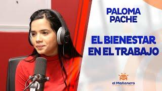 Paloma Pache – El Bienestar en el Trabajo
