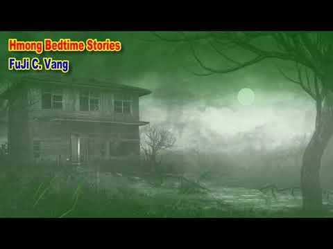 Ntsuj Mag Huab Xyw (Creepy Story) (видео)