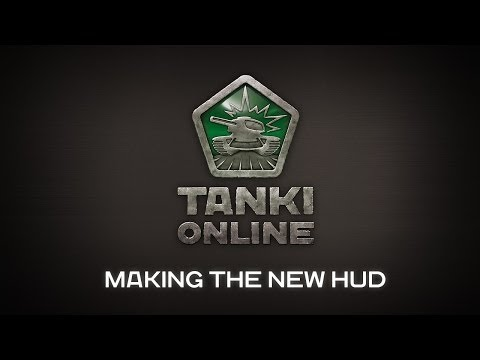 Tanki Online: Making the New HUD