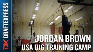 Jordan Brown 2015 USA U16 Training Camp Footage
