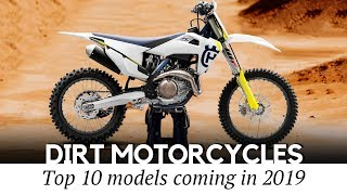 4. 10 New Dirt Motorcycles and Trail Bikes: Review of Refreshed Lineups in 2019