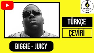 The Notorious B.I.G- Juicy (Türkçe)