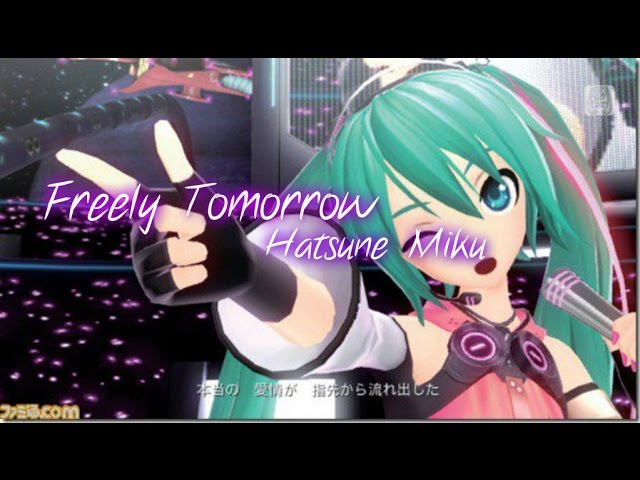 Freely-tomorrow-hatsune-miku