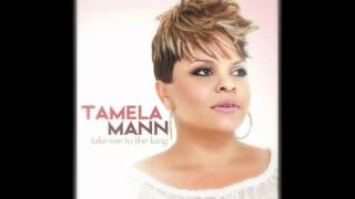 Tamela Mann - Take Me To The King - YouTube