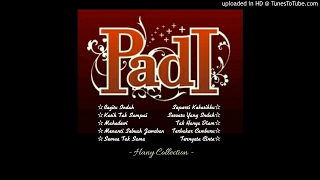 Video PADI - Best Collection MP3, 3GP, MP4, WEBM, AVI, FLV Oktober 2017