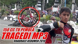 Video TRAGEDI KECELAKAAN DI ROAD RACE KEBUMEN 2019 KELAS MP3 MP3, 3GP, MP4, WEBM, AVI, FLV Februari 2019