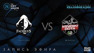 Faceless vs Mineski, Kiev Major Quals SEA [GodHunt, 4ce]